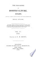 The Magazine of Horticulture, Botany, and All Useful Discoveries and Improvements in Rural Affairs