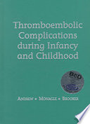 Thromboembolic Complications During Infancy and Childhood