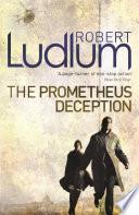 The Prometheus Deception Book PDF