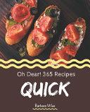 Oh Dear  365 Quick Recipes