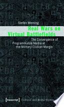 Real Wars On Virtual Battlefields