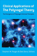 Clinical Applications of the Polyvagal Theory