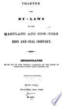 Charter And By Laws Of The Maryland And New York Iron And Coal Company