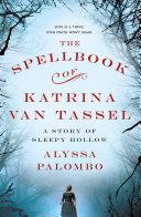 Pdf The Spellbook of Katrina Van Tassel Telecharger