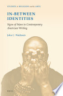 In Between Identities Signs Of Islam In Contemporary American Writing Book