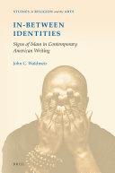 In-Between Identities: Signs of Islam in Contemporary American Writing