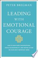 Leading With Emotional Courage Pdf/ePub eBook