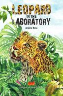 Leopard in the Laboratory