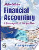 FINANCIAL ACCOUNTING  : A Managerial Perspective