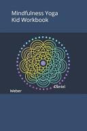 Mindfulness Yoga Kid Workbook