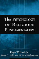 The Psychology of Religious Fundamentalism