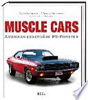 Muscle Cars  : Amerikas legendäre PS-Monster