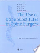 The Use Of Bone Substitutes In Spine Surgery Book PDF