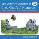 The Complete Collection of Chee Chee s Adventures