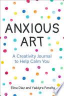 Anxious Art