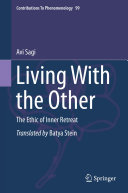 Living with the other: the ethic of inner retreat