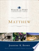 Matthew Teach The Text Commentary Series