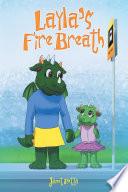 Layla s Fire Breath
