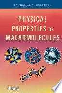 Physical Properties of Macromolecules Book