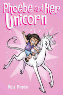 Phoebe and Her Unicorn Dana Simpson Cover