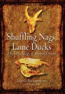 Shuffling Nags  Lame Ducks