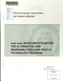 2011 2012 Investment Plan for the Alternative and Renewable Fuel and Vehicle Technology Program Book