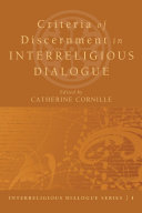 Criteria of Discernment in Interreligious Dialogue
