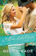 A Love Like Ours (A Porter Family Novel Book #3) Pdf/ePub eBook