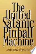 The United Satanic Pinball Machine