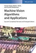 """Machine Vision Algorithms and Applications"" by Carsten Steger, Markus Ulrich, Christian Wiedemann"