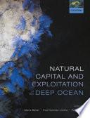 Natural Capital and Exploitation of the Deep Ocean