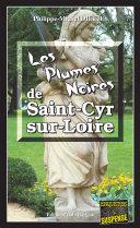 Les Plumes noires de Saint-Cyr-sur-Loire