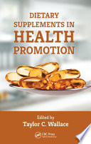 Dietary Supplements in Health Promotion Book