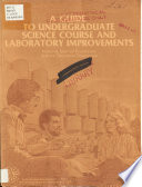 A Guide to Undergraduate Science Course and Laboratory Improvements Book