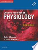 """Concise Textbook of Human Physiology"" by Indu Khurana"