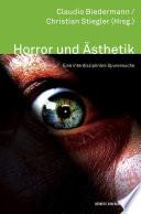 Horror und Ästhetik. Eine interdisziplinäre Spurensuche