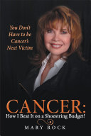 Cancer: How I Beat It on a Shoestring Budget! Pdf/ePub eBook