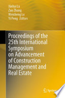 Proceedings of the 25th International Symposium on Advancement of Construction Management and Real Estate