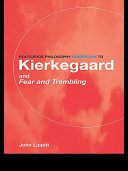 The Routledge Philosophy GuideBook to Kierkegaard and Fear and Trembling