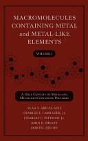 Macromolecules Containing Metal and Metal Like Elements  Volume 1