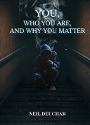 Pdf You, Who You Are, and Why You Matter