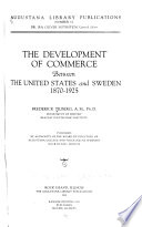 The Development of Commerce Between the United States and Sweden, 1870-1925