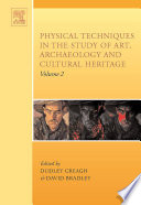 Physical Techniques in the Study of Art  Archaeology and Cultural Heritage Book
