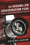 The Missing JFK Assassination Film Pdf/ePub eBook