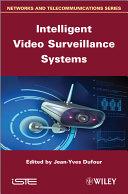 Intelligent Video Surveillance Systems