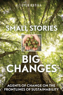 Small Stories, Big Changes
