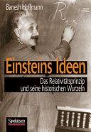 Einsteins Ideen