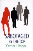 Sabotaged by the Top