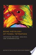 Bone Histology of Fossil Tetrapods