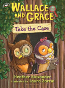Wallace and Grace Take the Case Pdf/ePub eBook